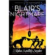 Blair's Nightmare by Snyder, Zilpha Keatley, 9781481403214