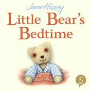 Little Bear's Bedtime by Hissey, Jane, 9781908973214
