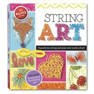 String Art Turn string and pins into works of art by Unknown, 9780545703215