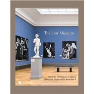 The Lost Museum by Chapuis, Julien; Kemperdick, Stephan, 9783731903215