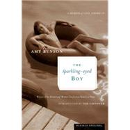 The Sparkling-Eyed Boy by Benson, Amy, 9780618433216