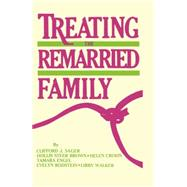 Treating The Remarried Family....... by Sager,Clifford J., 9781138873216