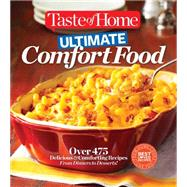 Taste of Home Ultimate Comfort Food by Taste of Home, 9781617653216