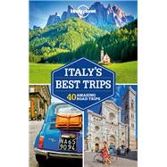 Lonely Planet Italy's Best Trips by Garwood, Duncan; Hardy, Paula, 9781786573216