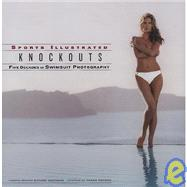 Knockouts : Five Decades of Swimsuit Photography by Editors of Sports Illustrated, 9781931933216