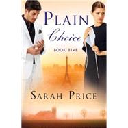 Plain Choice by Price, Sarah, 9781503933217