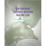 Contemporary Maternal-Newborn Nursing Care by Ladewig, Patricia W.; London, Marcia L.; Davidson, Michele C., 9780132843218