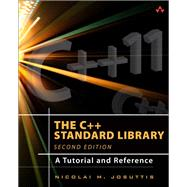The C++ Standard Library A Tutorial and Reference by Josuttis, Nicolai M., 9780321623218