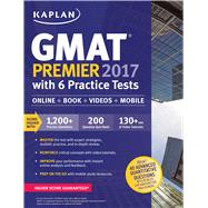 GMAT Premier 2017 + Online + Videos + Mobile by Kaplan, 9781506203218