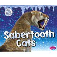 Sabertooth Cats by Higgins, Melissa, 9781491423219