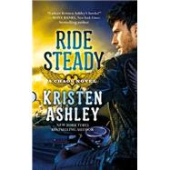 Ride Steady by Ashley, Kristen, 9781455533220