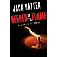 Keeper of the Flame by Batten, Jack, 9781459733220