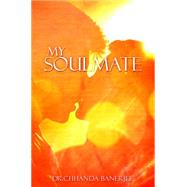 My Soulmate by Banerjee, Chhanda, 9781786293220