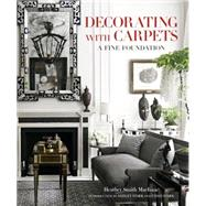 Decorating With Carpets by MacIsaac, Heather; Stark, Ashley; Stark, Chad, 9780865653221