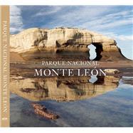 Parque Nacional Monte Leon by Vizcaino, Antonio, 9780984693221