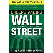 Understanding Wall Street, Fifth Edition by Little, Jeffrey, 9780071633222