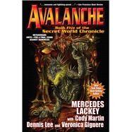 Avalanche by Lackey, Mercedes; Martin, Cody (CON); Lee, Dennis (CON); Giguere, Veronica (CON); Dixon, Larry, 9781481483223