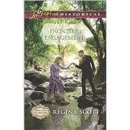 Frontier Engagement by Scott, Regina, 9780373283224