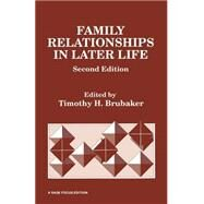 Family Relationships in Later Life by Dr. Timothy H. Brubaker, 9780803933224
