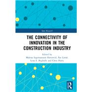 The Connectivity of Innovation in the Construction Industry by Havenvid; Malena, 9780815363224