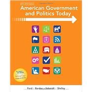 American Government and Politics Today, 2017-2018 Edition by Ford, Bardes, Schmidt, Shelley, 9781337093224