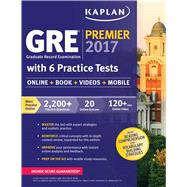 GRE Premier 2017 + Online + Videos + Mobile by Kaplan, 9781506203225