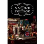 The Nature of College by Farrell, James J., 9781571313225