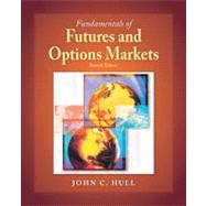 Fundamentals of Futures and Options Markets by Hull, John C., 9780136103226