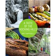 A Taste of the Hocking Hills by Rapposelli, Matt, 9780821423226