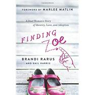 Finding Zoe by Rarus, Brandi; Harris, Gail, 9781940363226