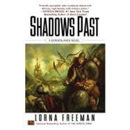 Shadows Past A Borderlands Novel by Freeman, Lorna, 9780451463227