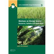 Biomass as Energy Source: Resources, Systems and Applications by Dahlquist; Erik, 9781138073227