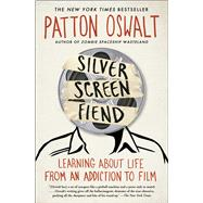 Silver Screen Fiend by Oswalt, Patton, 9781451673227