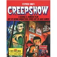 Stephen King's Creepshow by King, Stephen; Wrightson, Bernie; Wrightson, Michele (CON); Kamen, Jack, 9781501163227