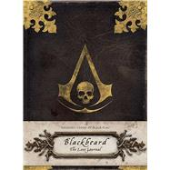 Assassin's Creed® IV Black Flag? Blackbeard: The Lost Journal by Unknown, 9781608873227