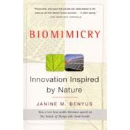 Biomimicry : Innovation Inspired by Nature by Benyus, Janine M., 9780060533229