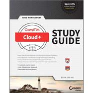 Comptia Cloud+ Study Guide by Montgomery, Todd, 9781119243229