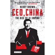 Ceo, China by Brown, Kerry, 9781784533229