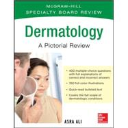 McGraw-Hill Specialty Board Review Dermatology A Pictorial Review 3/E by Ali, Asra, 9780071793230