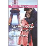 The Prince She Never Forgot by Wilson, Scarlet, 9780373743230