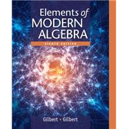 Elements of Modern Algebra by Gilbert, 9781285463230