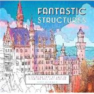 Fantastic Structures Adult Coloring Book by McDonald, Steve, 9781452153230