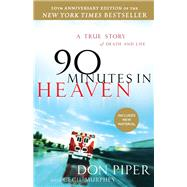 90 Minutes in Heaven: A True Story of Death & Life 9780800723231U