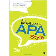 An Easyguide to Apa Style by Schwartz, Beth M.; Landrum, R. Eric; Gurung, Regan A. R., 9781483383231