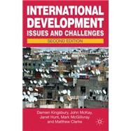 International Development by Kingsbury, Damien; McKay, John; Hunt, Janet; McGillivray, Mark; Clarke, Matthew, 9780230303232