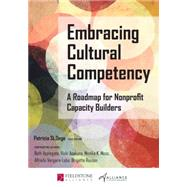 Embracing Cultural Competency: A Roadmap for Nonprofit Capacity Builders by St Onge, Patricia; Applegate, Beth; Asakura, Vicki; Moss, Monika K., 9781630263232