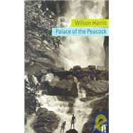 Palace of the Peacock by Wilson Harris, 9780571193233