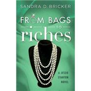 From Bags to Riches by Bricker, Sandra D., 9781426793233