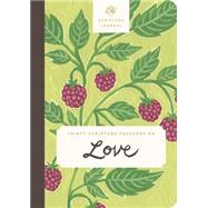 Thirty Scripture Passages on Love Scripture Journal by Crossway, 9781433553233