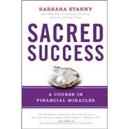 Sacred Success by Stanny, Barbara, 9781940363233